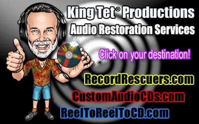 Professional Audio Restoration Services by King Tet